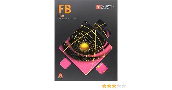 FB FISICA BACHILLERATO AULA 3D: 000001 - 9788468235868: Amazon.es ...