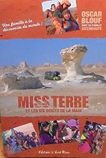 Miss Terre et les six doigts de la main, Blouf, Oscar