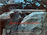 American Firearms: America's Military Shoulder Arms from Jamestown to World War I