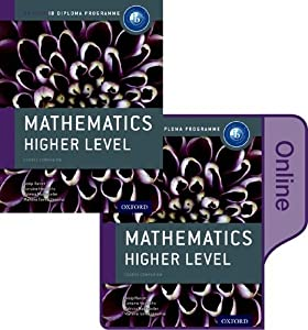 IB Mathematics Higher Level Print and Online Course Book Pack: Oxford IB Diploma Program