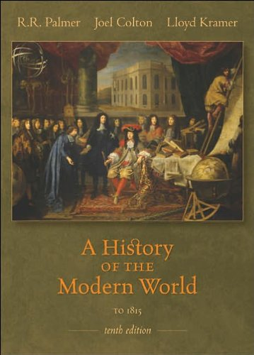 R. R. Palmer's,J. Colton's,L. Kramer's 10th(tenth) edition (A History of the Modern World to 1815 (v. 1) [Paperback])(2006)