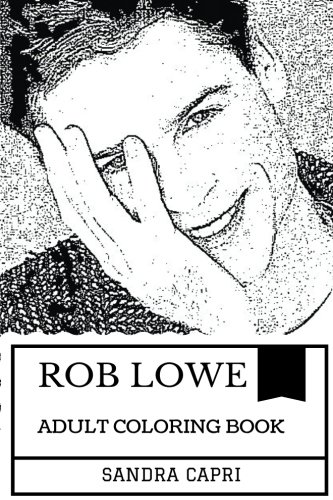Rob Lowe Adult Coloring Book: Teen Idol of the 1980s