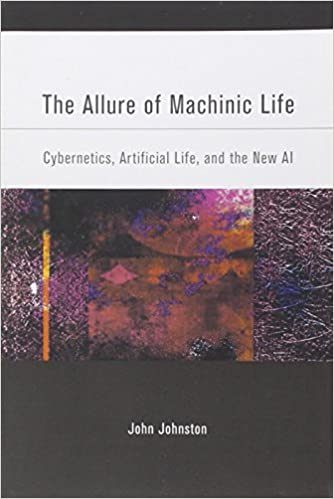 The Allure of Machinic Life and the New AI Artificial Life Cybernetics