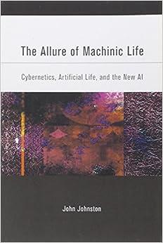 Book Allure of Machinic Life (The Allure of Machinic Life)