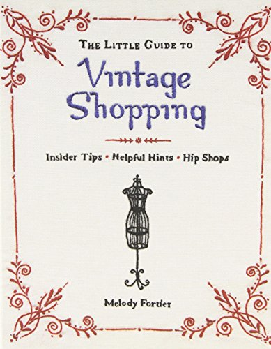 [The Little Guide to Vintage Shopping: Insider Tips, Helpful Hints, Hip Shops] (Melody Costume)