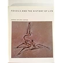 Fossils And The History Of Life (Scientific American Library Series) by George Gaylord Simpson (1983-06-01)