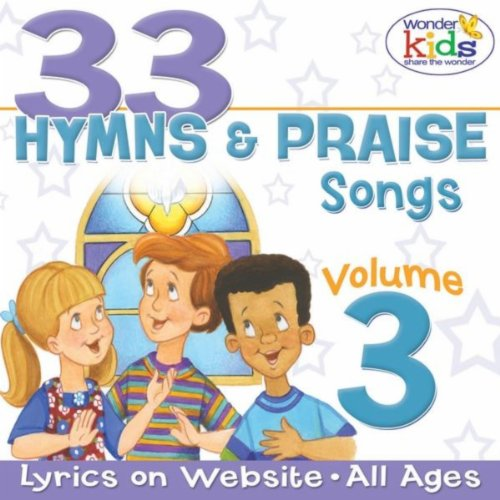 33 Hymns And Praise Songs, Vol. 3