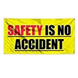 Safety Is No Accidents Outdoor Advertising Printing Vinyl Banner Sign With Grommets - 3ftx6ft, 6 Grommets