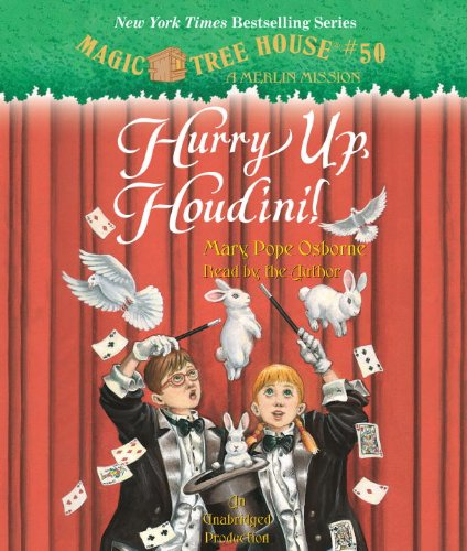 """Hurry Up, Houdini! - Book #22 of the Magic Tree House """"Merlin Missions"""""""