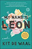 My Name Is Leon: A Novel
