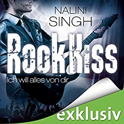Rock Kiss - Ich will alles von dir (Rock Kiss 3)