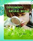 Experiments about the Natural World, Zella Williams, 1404236619