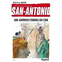 San-Antonio s'envoie en l'air (Littérature Française) (French Edition)
