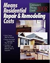 Means CPG Residential Repair & Remodeling (RSMeans Contractor's Pricing Guide: Residential Repair & Remodeling Costs)