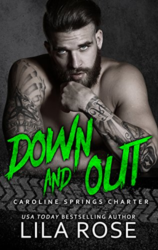 Down and Out (Hawks MC: Caroline Springs Charter Book 3) ()