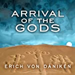 Arrival of the Gods: Revealing the Alien Landing Sites of Nazca | Erich von Daniken