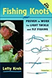Fishing Knots: Proven to Work for Light Tackle and Fly Fishing (Book & DVD) by Lefty Kreh (2007-10-04)
