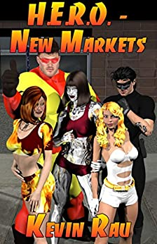 H.E.R.O. - New Markets by [Rau, Kevin]