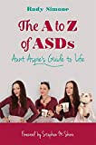 img - for The A to Z of ASDs: Aunt Aspie's Guide to Life book / textbook / text book