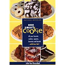 One Smart Cookie: All Your Favourite Cookies, Squares, Brownies and Biscotti... with less fat !