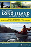 Paddling Long Island and New York City, Kevin Stiegelmaier, 089732529X