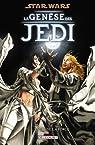 Star Wars - La Genèse des Jedi, tome 1 : L'Éveil de la Force par Ostrander