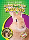 Caring for Your Rabbit, Colleen Sexton, 1600144713
