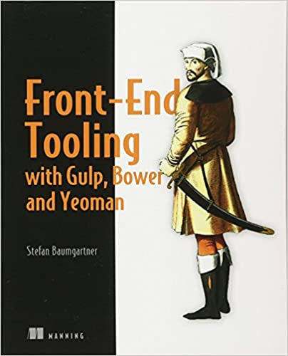 Amazon.com: Front-End Tooling with Gulp, Bower, and Yeoman ...