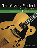 The Missing Method for Guitar: The Open Position (Note Reading Series) (Volume 1)