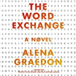 The Word Exchange: A Novel | Alena Graedon