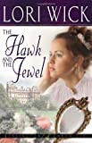 The Hawk and the Jewel (Kensington Chronicles, Book 1)