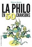 """Afficher """"La philo en 50 chansons"""""""