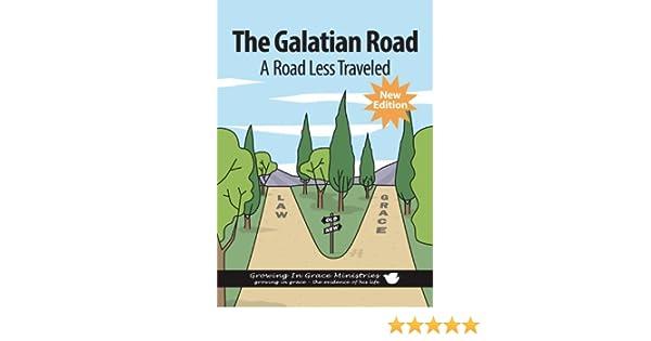 The Galatian Road: A Road Less Traveled