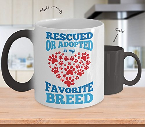 Rescued Or Adopted Is My Favorite Breed Color Changing Coffee Mug Cup