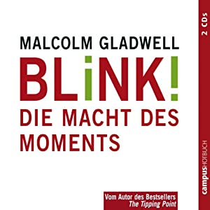 Blink! Die Macht des Moments Hörbuch