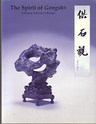 Spirit of Gongshi: Chinese Scholar