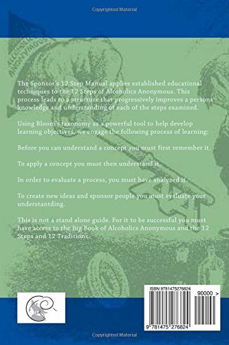 The Sponsor's 12 Step Manual: A Guide to Teaching and Learning the ...