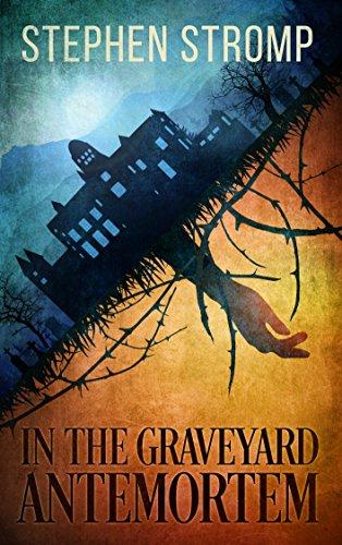 In The Graveyard Antemortem by Stephen Stromp ebook deal