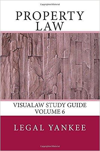 Bücher kostenlos herunterladen Kindle Property Law: Outlines, Diagrams, and Study Aids (VisuaLaw Study Guides) (Volume 6) auf Deutsch PDF RTF DJVU