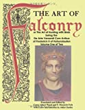 The Art of Falconry - Volume One, Frederick II of Hohenstaufen, 4871873102