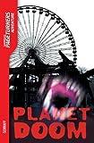 Planet Doom (Adventure) (Pageturners Adventure) by Anne Schraff (2009-09-01)