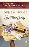 Love Thine Enemy (Steeple Hill Love Inspired Historical)
