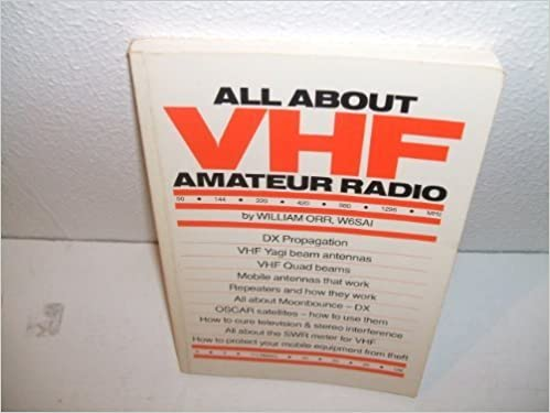 Book All About VHF Amateur Radio by William I. Orr (1990-12-03)