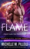 Flame (Galaxy Alien Mail Order Brides) (Volume 2)