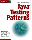 Java Testing Patterns, Jon Thomas and Kyle Brown, 047144846X