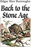 Back to the Stone Age
