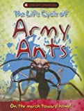 The Life Cycle of Army Ants, Clint Twist, 1848985177