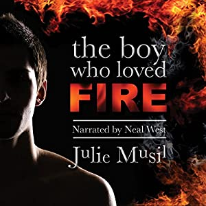 The Boy Who Loved Fire Audiobook