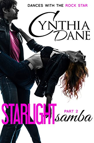 (Starlight Samba (Dances With The Rock Star Book 2))