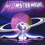 Tribute to Monster Magnet: Kiss the Right Side of Your Br (Audio CD)